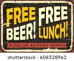 free beer  free lunch and false ... | Shutterstock .eps vector #606528962