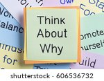 top view of think about why... | Shutterstock . vector #606536732