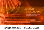 technology abstract red... | Shutterstock .eps vector #606539636