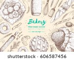 bakery top view frame. hand... | Shutterstock .eps vector #606587456