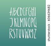 handdrawn latin alphabet.... | Shutterstock .eps vector #606634682