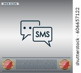 sms sign icon | Shutterstock .eps vector #606657122