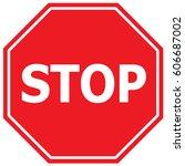 stop sign. vector. | Shutterstock .eps vector #606687002