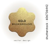premium quality golden label... | Shutterstock .eps vector #606736442
