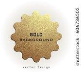 premium quality golden label... | Shutterstock .eps vector #606736502