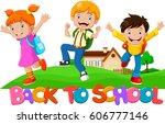 back to school   happy kids...   Shutterstock . vector #606777146