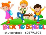 back to school   happy kids... | Shutterstock .eps vector #606791978