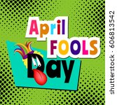 april fools day cartoon text on ... | Shutterstock . vector #606813542