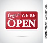 come in  we're open   retro... | Shutterstock .eps vector #606884906