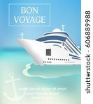 cruise ship poster with  bon... | Shutterstock .eps vector #606889988