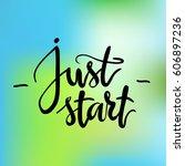 calligraphic inscription. just... | Shutterstock .eps vector #606897236