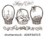 easter basket set. hand drawn... | Shutterstock .eps vector #606936515