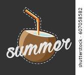 summer coconut vector | Shutterstock .eps vector #607058582
