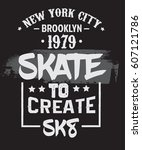 skate to create. quote... | Shutterstock .eps vector #607121786
