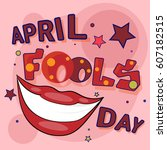 first april fool day happy... | Shutterstock .eps vector #607182515