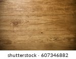 texture of wood background... | Shutterstock . vector #607346882