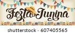 festa junina illustration.... | Shutterstock .eps vector #607405565