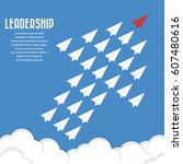red paper airplane as a leader... | Shutterstock .eps vector #607480616
