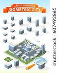 build your own isometric city . ... | Shutterstock .eps vector #607492865