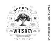 vintage whiskey logo with oak... | Shutterstock .eps vector #607506968