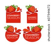 strawberry season  vector... | Shutterstock .eps vector #607544672
