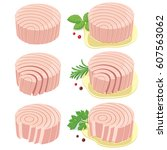 round shaped tuna fillets.... | Shutterstock .eps vector #607563062