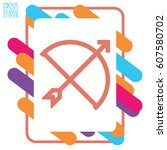 bow and arrow icon. flat style... | Shutterstock .eps vector #607580702