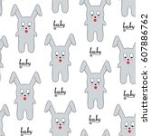 seamless pattern of gray bunny... | Shutterstock .eps vector #607886762