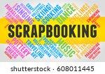 scrapbooking. word cloud ... | Shutterstock .eps vector #608011445