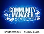 view of community manager title ... | Shutterstock . vector #608021606