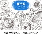 british cuisine top view frame. ... | Shutterstock .eps vector #608039462