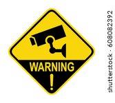 video surveillance sign  cctv... | Shutterstock .eps vector #608082392