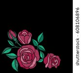 roses embroidery on black... | Shutterstock .eps vector #608106896