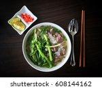 pho bo   traditional vietnamese ... | Shutterstock . vector #608144162