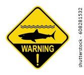 shark warning sign  symbol