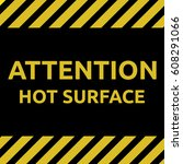 hot surface sign | Shutterstock .eps vector #608291066