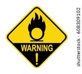 warning sign oxidize  symbol ...   Shutterstock .eps vector #608309102