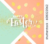 easter card with calligraphic... | Shutterstock .eps vector #608322062