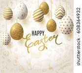 happy easter background with... | Shutterstock .eps vector #608364932