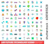 100 future technology icons set ... | Shutterstock . vector #608585828