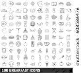 100 breakfast icons set in... | Shutterstock . vector #608586476