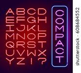 neon glowing set font. electric ... | Shutterstock .eps vector #608684552