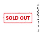 sold out text rubber seal stamp ... | Shutterstock .eps vector #608860916