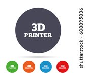 3d print sign icon. 3d printing ... | Shutterstock .eps vector #608895836