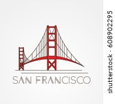 golden gate bridge   the symbol ... | Shutterstock .eps vector #608902295