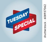 tuesday special arrow tag sign. | Shutterstock .eps vector #608937062