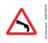 attention crime. gun in red...   Shutterstock .eps vector #608958596