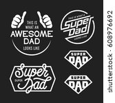 super dad emblems labels prints ... | Shutterstock .eps vector #608976692