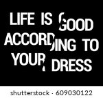 life is good according to your... | Shutterstock .eps vector #609030122