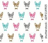 french bulldog seamless pattern. | Shutterstock .eps vector #609114905